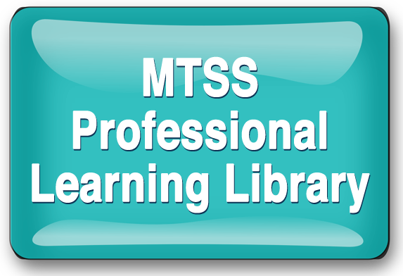 MTSS Professional Learning Library